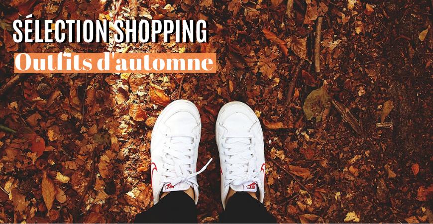 SÉLECTION SHOPPING • Vêtements d'automne (2019)